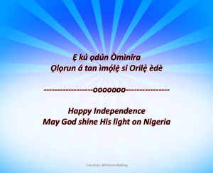 Àjọ̀dún Òmìnira Nigeria Kẹrindinlaadọta – Nigeria's Fifty-six Independence Celebration.  Courtesy: @theyorubablog